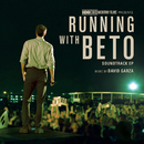 Running with Beto (Original Soundtrack EP)/David Garza