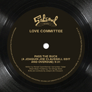 "Pass The Buck (Joaquin ""Joe"" Claussell Remix)/Love Committee"