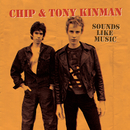 Chip & Tony Kinman: Sounds Like Music/Various Artists