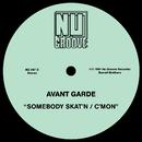 Somebody Skat'n / C'Mon/Avant Garde