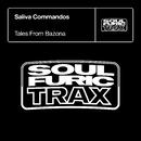 Tales from Bazona (Extended Mixes)/Saliva Commandos