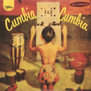 Cumbia Cumbia 1 & 2/Various Artists