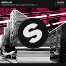 Don't Stop (feat. Moe Mitchell)/MOGUAI
