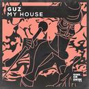 My House/Guz