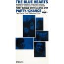 パーティー / チャンス (リマスター・バージョン)/THE BLUE HEARTS