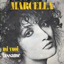 Mi vuoi/Marcella Bella
