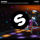 Tell Me (If You Really Love Me) [The Remixes]/Dannic