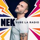 Sube la radio/Nek