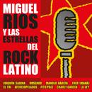 Miguel Ríos y las estrellas del Rock latino/Miguel Rios