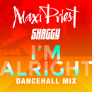 I'm Alright (feat. Shaggy) [Dancehall Mix]/Maxi Priest