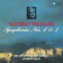 Vaughan Williams: Symphonies Nos 4 & 5/Andrew Davis