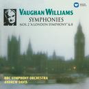 "Vaughan Williams: Symphonies No. 2 ""A London Symphony"" & No. 8/Andrew Davis"