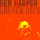 Uneven Days/Ben Harper