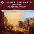 Berlioz & Rouget de Lisle: La Marseillaise/Michel Plasson