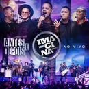 Antes e depois (Ao vivo)/Imaginasamba