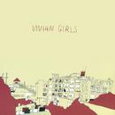 Vivian Girls/Vivian Girls