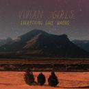 Everything Goes Wrong/Vivian Girls
