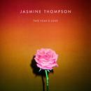 This Year's Love/Jasmine Thompson