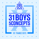 PRODUCE X 101 - 31 Boys 5 Concepts/Various Artists