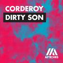 Dirty Son/Corderoy