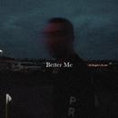Better Me/Ollie