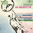 Tribute to Armstrong (Polish Jazz, Vol. 29)/Various Artists