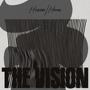 Heaven / Home (feat. Andreya Triana)/The Vision
