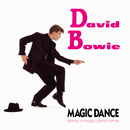 Magic Dance (Danny S Magic Party Remix)/David Bowie