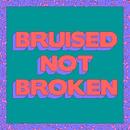 Bruised Not Broken (feat. MNEK & Kiana Ledé) [Tazer Remix]/Matoma