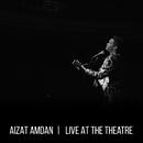 Live at the Theatre/Aizat Amdan