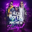 Faithful (feat. Mathew)/Alex Hoyer