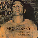 Southpaw Grammar/Morrissey