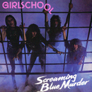 Screaming Blue Murder/Girlschool