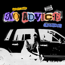 No Advice (Remixes)/Skizzy Mars