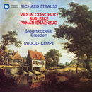 Strauss, R: Violin Concerto, Op. 8, Burleske for Piano and Orchestra & Panathenäenzug, Op. 74/Rudolf Kempe