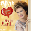 Ich liebe Dich/Monika Martin