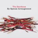 By Special Arrangement/The Bamboos
