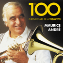 Les 100 chefs-d'œuvre de la trompette/Maurice André