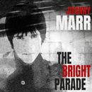 The Bright Parade/Johnny Marr