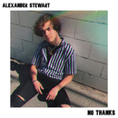 No Thanks/Alexander Stewart