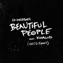 Beautiful People (feat. Khalid) [NOTD Remix]/Ed Sheeran
