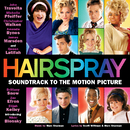 Hairspray (Soundtrack To The Motion Picture)/Various Artists