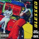 Blessed (feat. Dizzee Rascal)/Ocean Wisdom