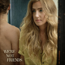 We're Not Friends/Ingrid Andress