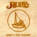 Ruby (Live In The Garage)/Mat Kerekes