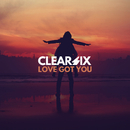 Love Got You/Clear Six