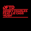 Rush (feat. Liz Cass)/Sidney Charles