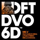 Fire La Chocha (feat. Carlos Mena & Pablo Fierro)/Mr. V