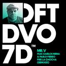 Fire La Chocha (feat. Carlos Mena & Pablo Fierro) [Remixes]/Mr. V