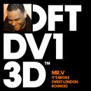 It's Broke (West London Bounce)/Mr. V